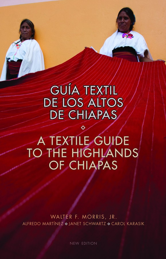 an essential guide to Chiapas and its textiles