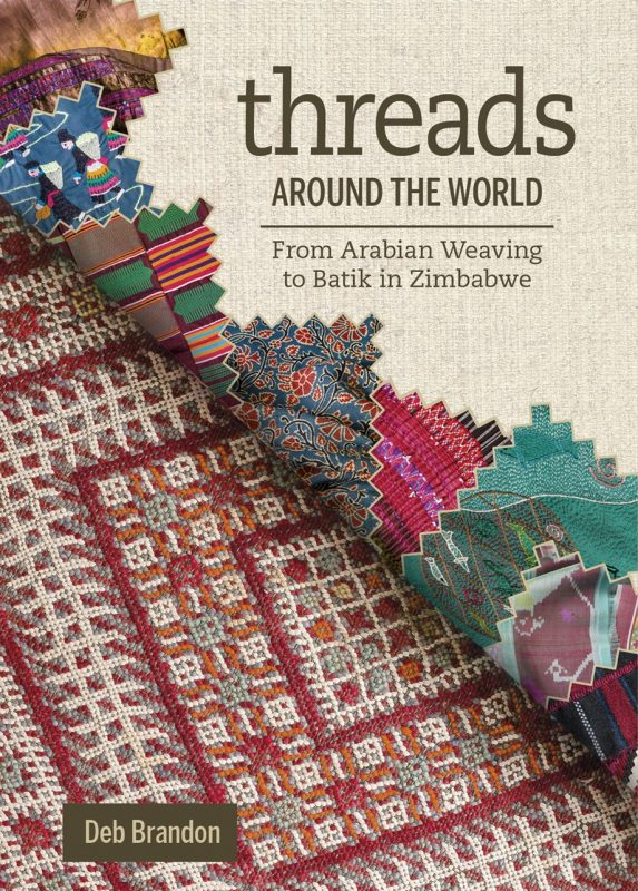 Threads from Around the World by Deb Brandon